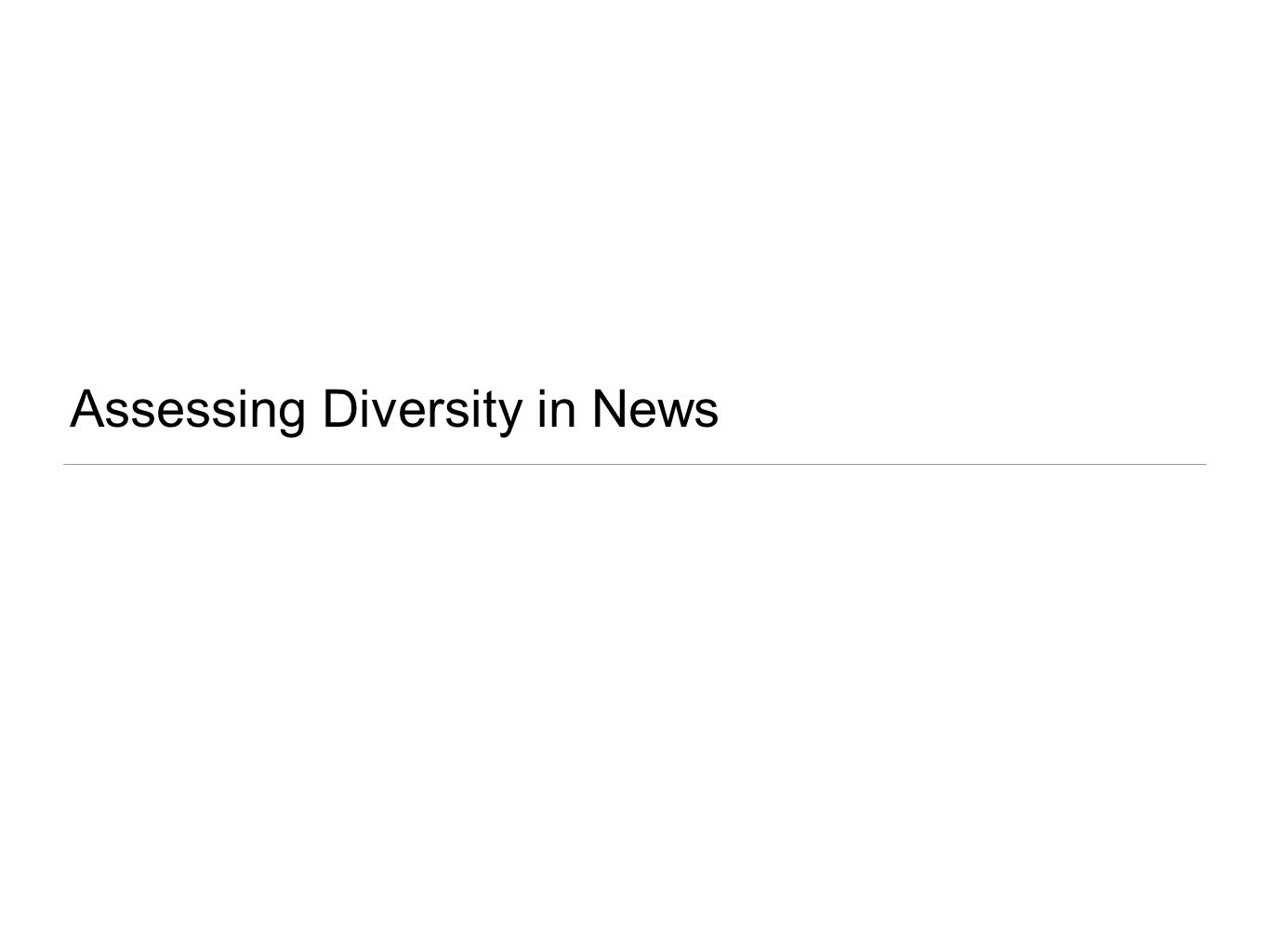 Assessing Diversity in News