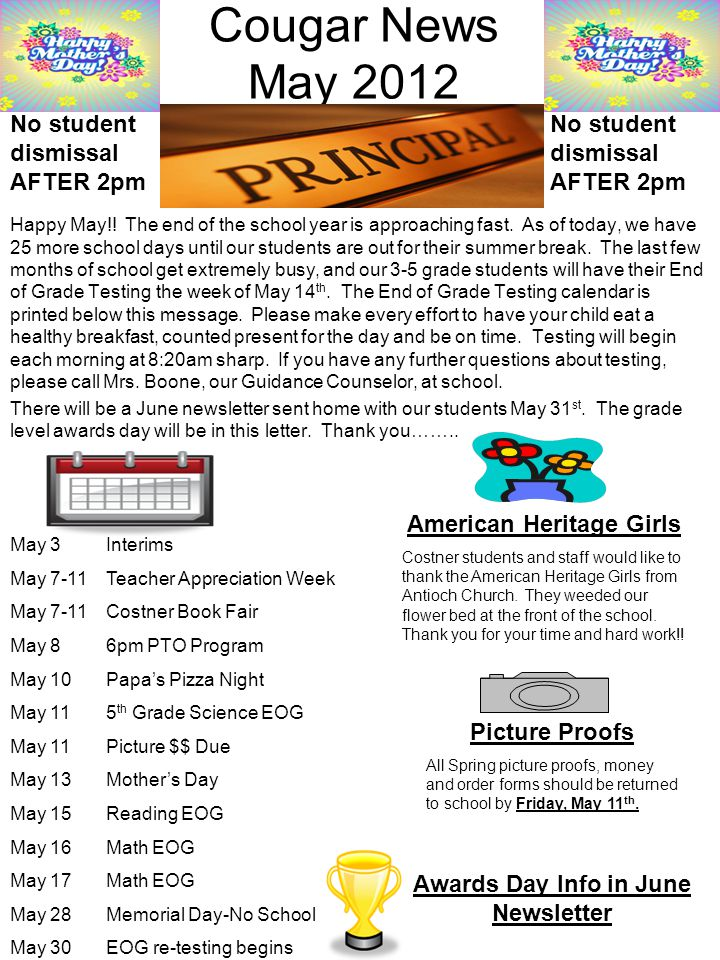 Cougar News May 2012 Happy May!. The end of the school year is approaching fast.