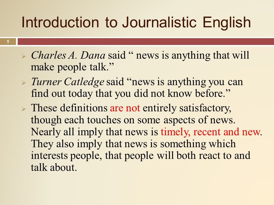 Introduction to Journalistic English 5 Charles A.
