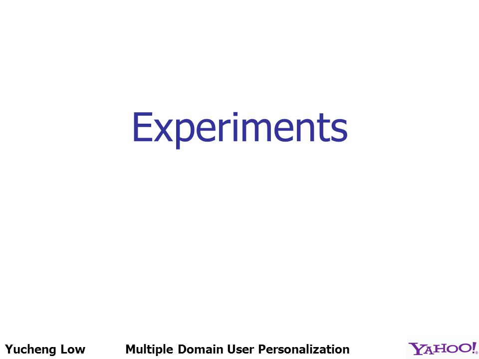 Yucheng LowMultiple Domain User Personalization Experiments