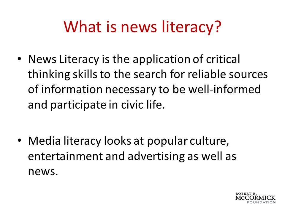 What is news literacy.