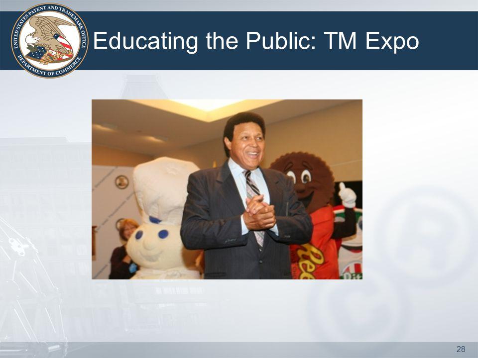 28 Educating the Public: TM Expo