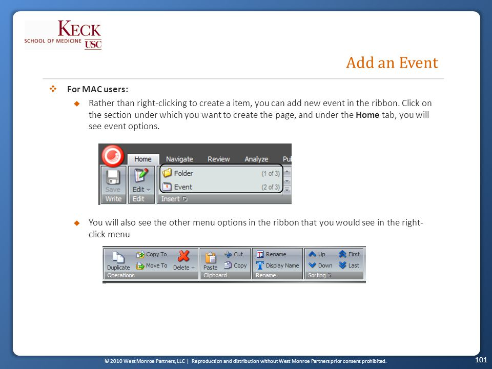 © 2010 West Monroe Partners, LLC | Reproduction and distribution without West Monroe Partners prior consent prohibited. Add an Event 101 For MAC users