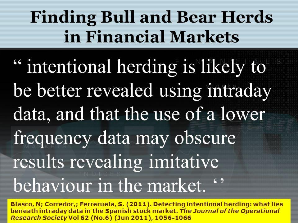 Finding Bull and Bear Herds in Financial Markets Blasco, N; Corredor,; Ferreruela, S.