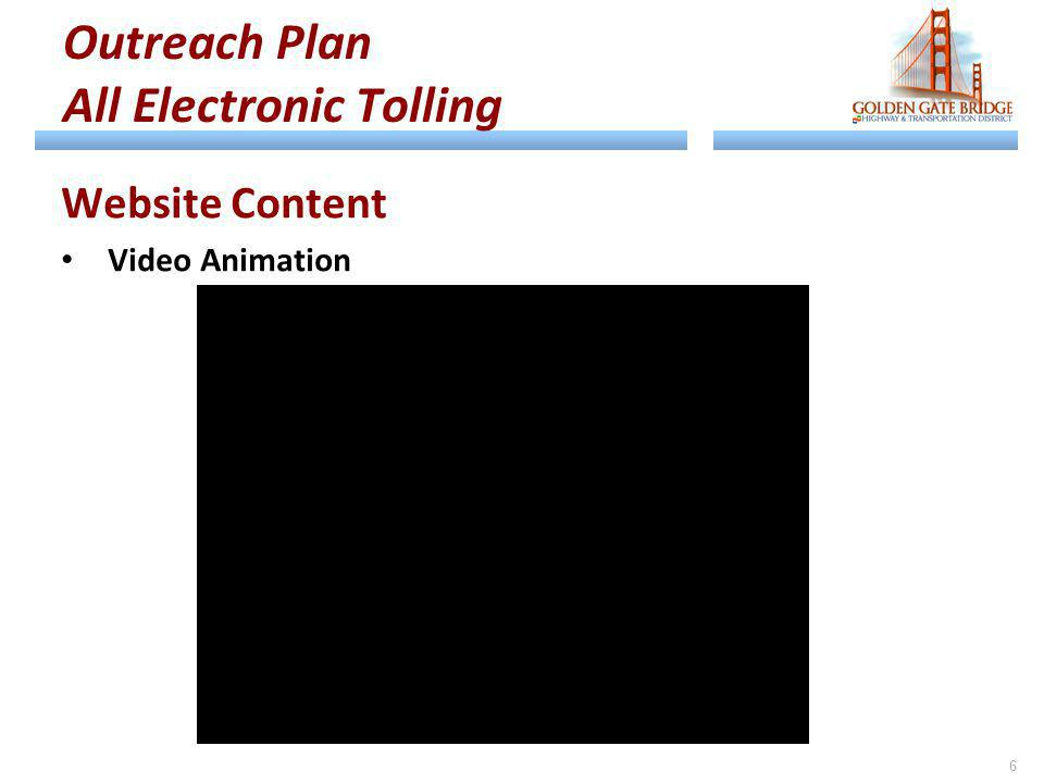 Outreach Plan All Electronic Tolling Website Content Video Animation 6