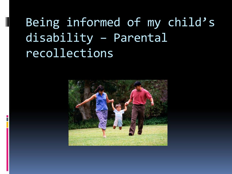 Being informed of my childs disability – Parental recollections