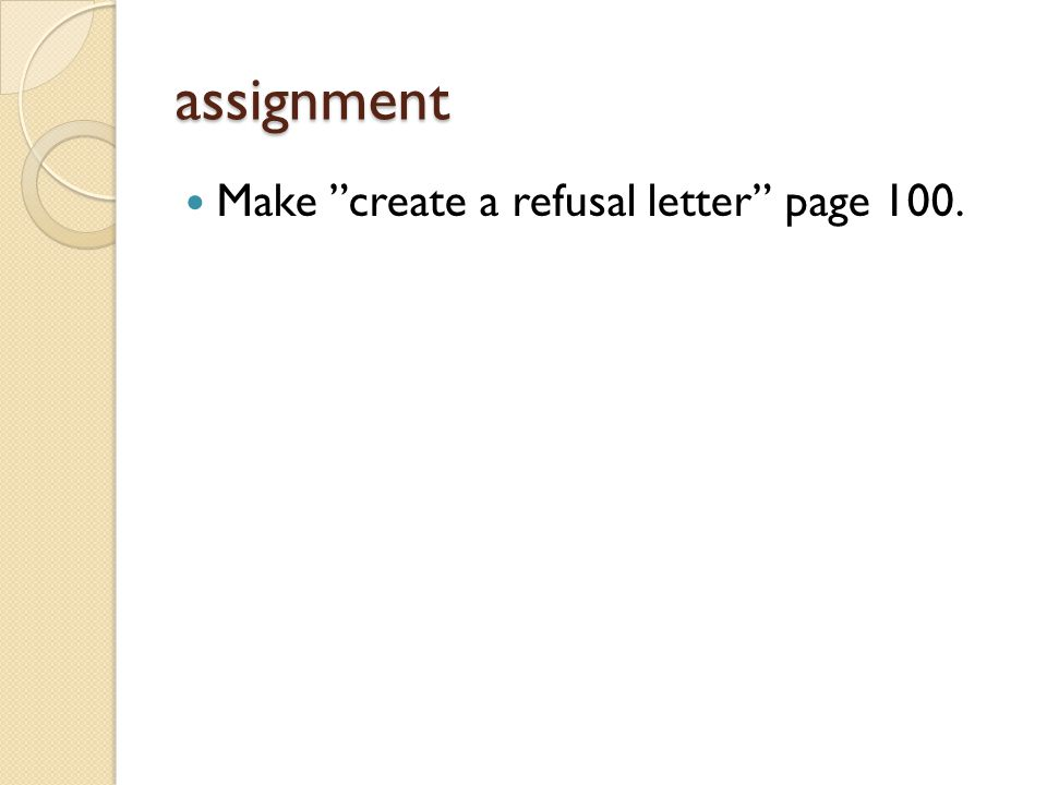 assignment Make create a refusal letter page 100.