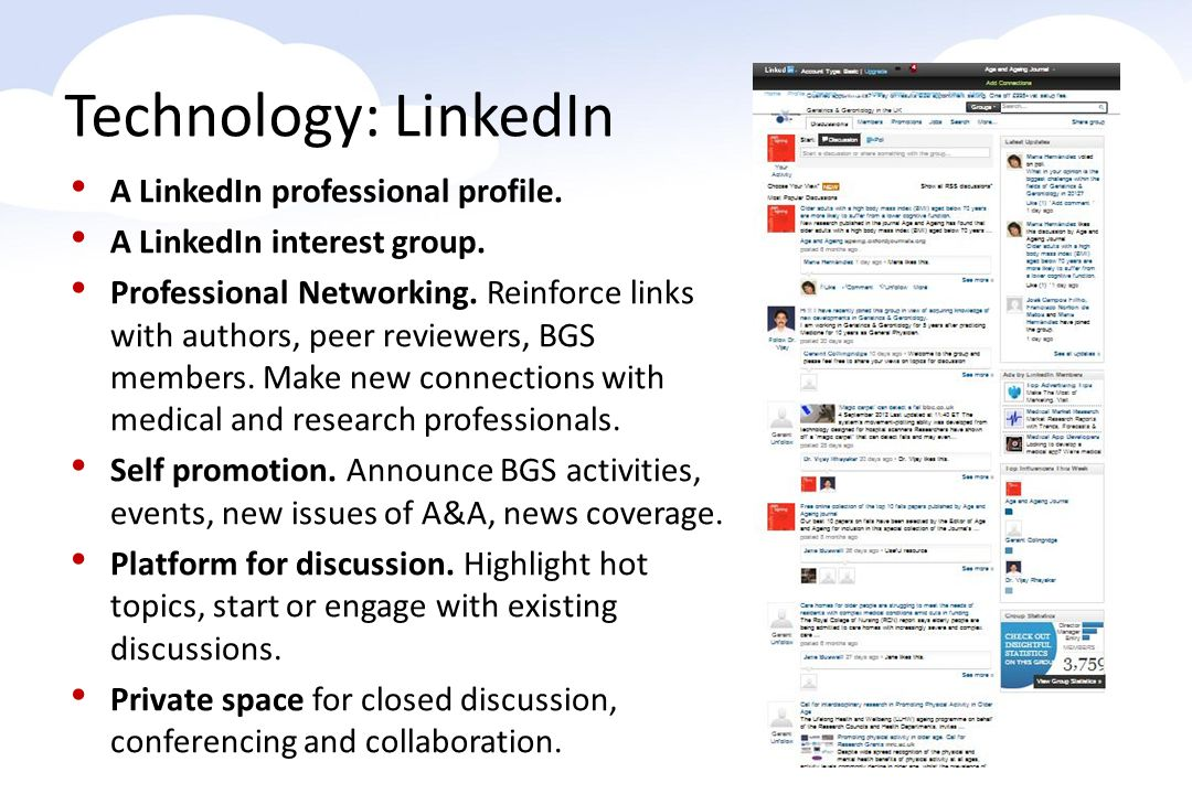 A LinkedIn professional profile. A LinkedIn interest group.