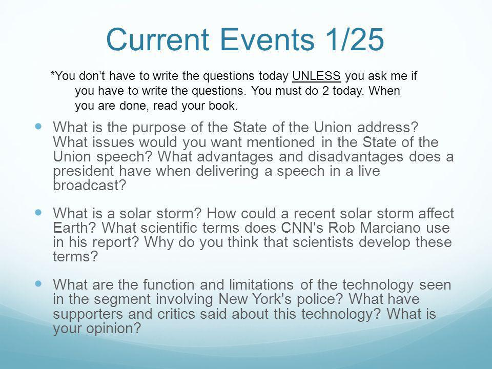 Current Events 1/25 What is the purpose of the State of the Union address.