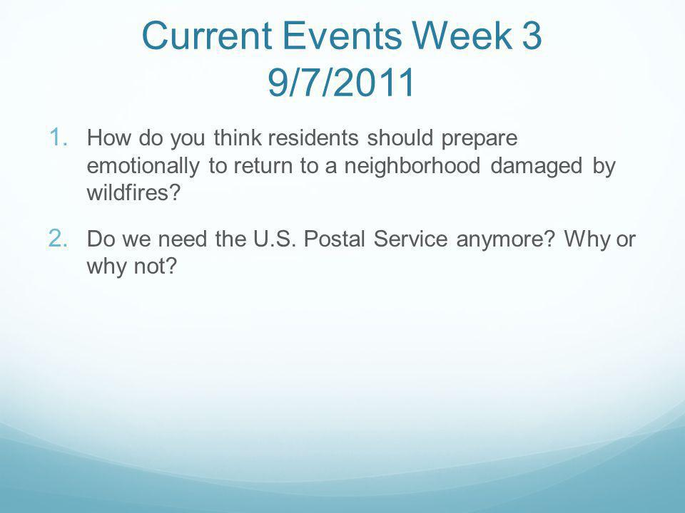 Current Events Week 3 9/7/2011 1.