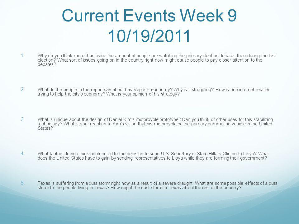 Current Events Week 9 10/19/2011 1.