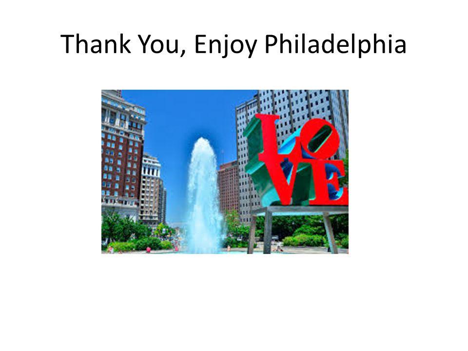 Thank You, Enjoy Philadelphia