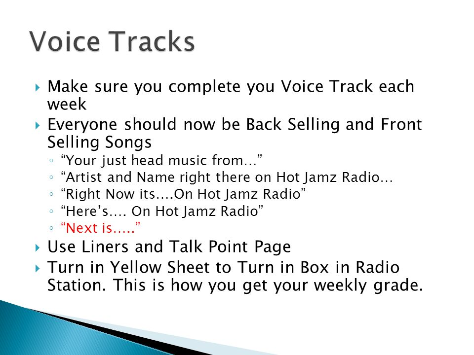 Make sure you complete you Voice Track each week Everyone should now be Back Selling and Front Selling Songs Your just head music from… Artist and Name right there on Hot Jamz Radio… Right Now its….On Hot Jamz Radio Heres….