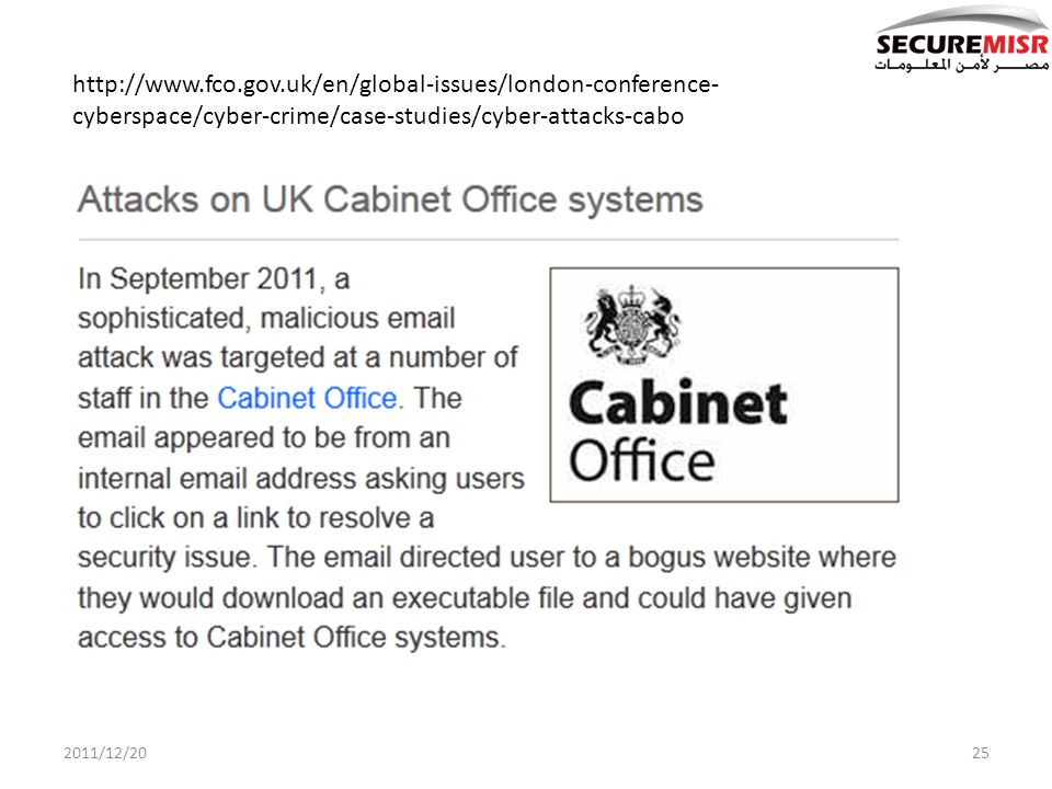 2011/12/2025 http://www.fco.gov.uk/en/global-issues/london-conference- cyberspace/cyber-crime/case-studies/cyber-attacks-cabo