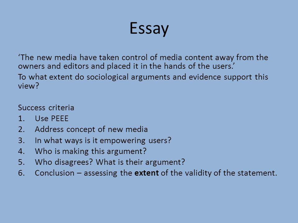 Essay The new media have taken control of media content away from the owners and editors and placed it in the hands of the users. To what extent do so
