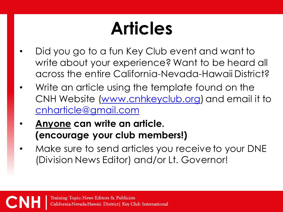 Training Topic: News Editors & Publicists California-Nevada-Hawaii District| Key Club International CNH | Did you go to a fun Key Club event and want