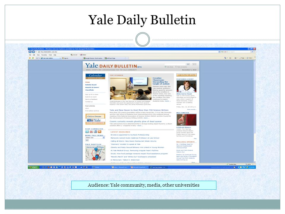 Yale Daily Bulletin Audience: Yale community, media, other universities