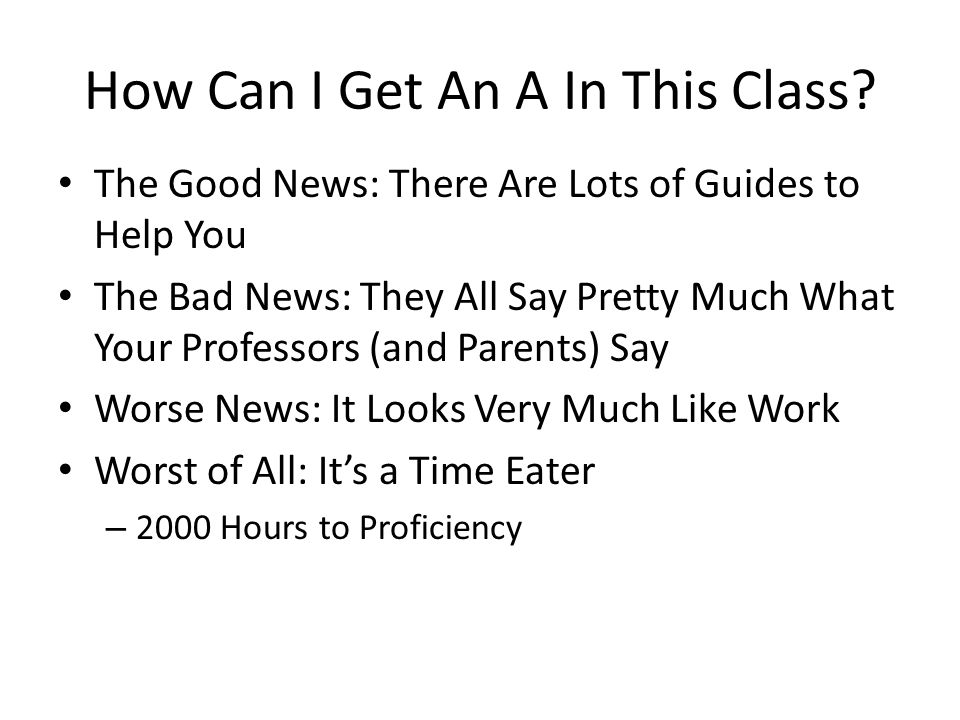 How Can I Get An A In This Class.