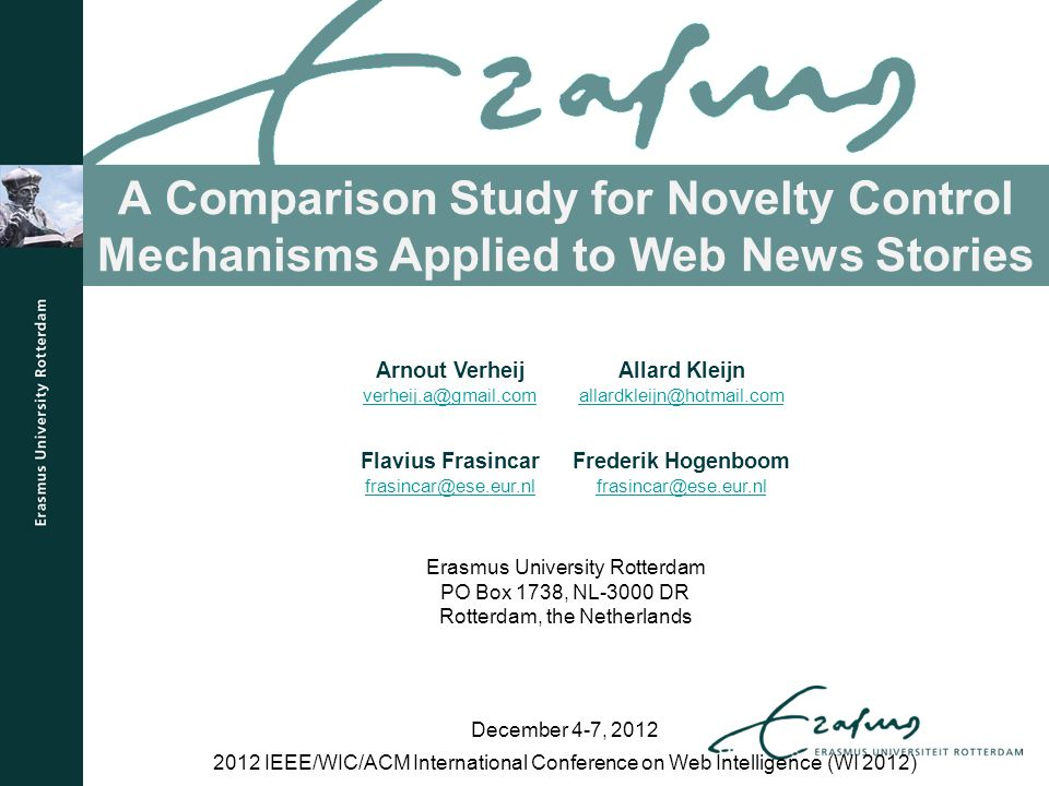 A Comparison Study for Novelty Control Mechanisms Applied to Web News Stories 2012 IEEE/WIC/ACM International Conference on Web Intelligence (WI 2012)