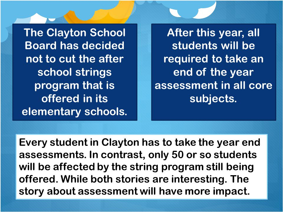 The Clayton School Board has decided not to cut the after school strings program that is offered in its elementary schools.