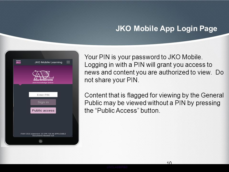 JKO Mobile App Login Page Your PIN is your password to JKO Mobile.