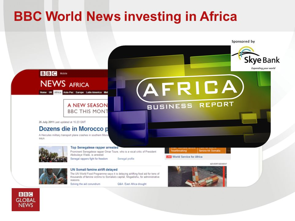 BBC World News investing in Africa Sponsored by