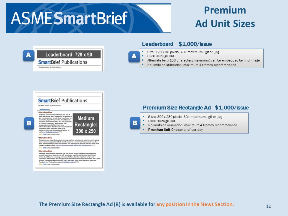 Premium Ad Unit Sizes 12 Size: 728 x 90 pixels.