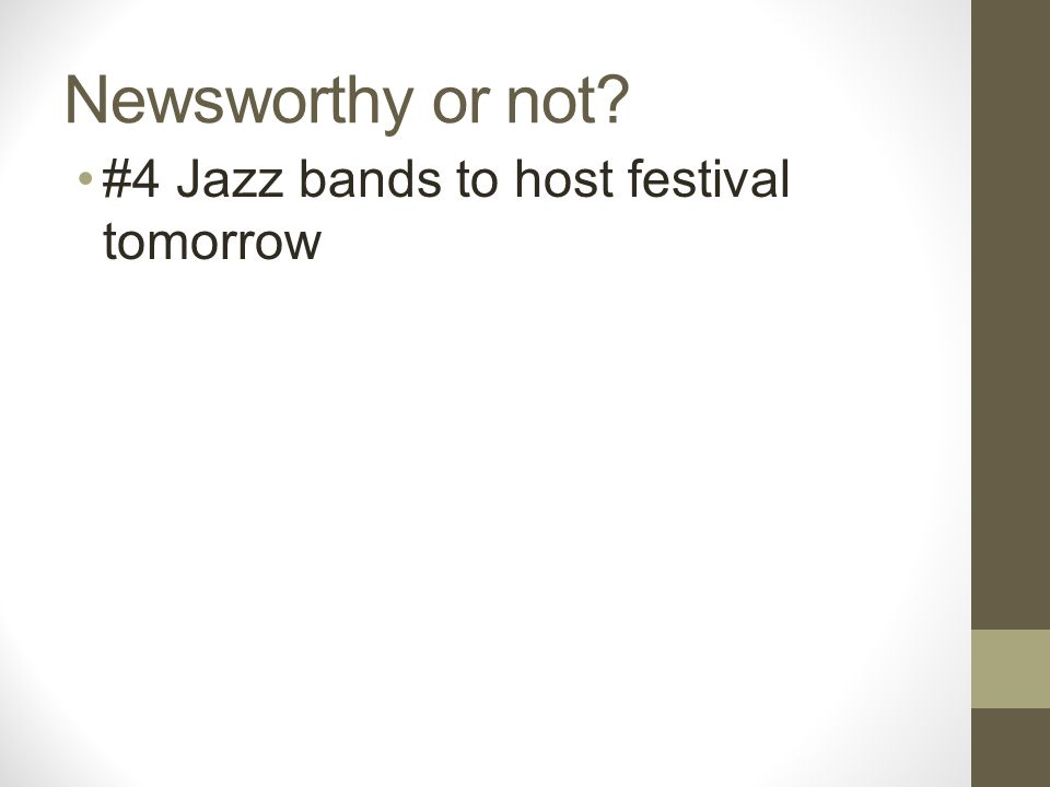 Newsworthy or not? #4 Jazz bands to host festival tomorrow