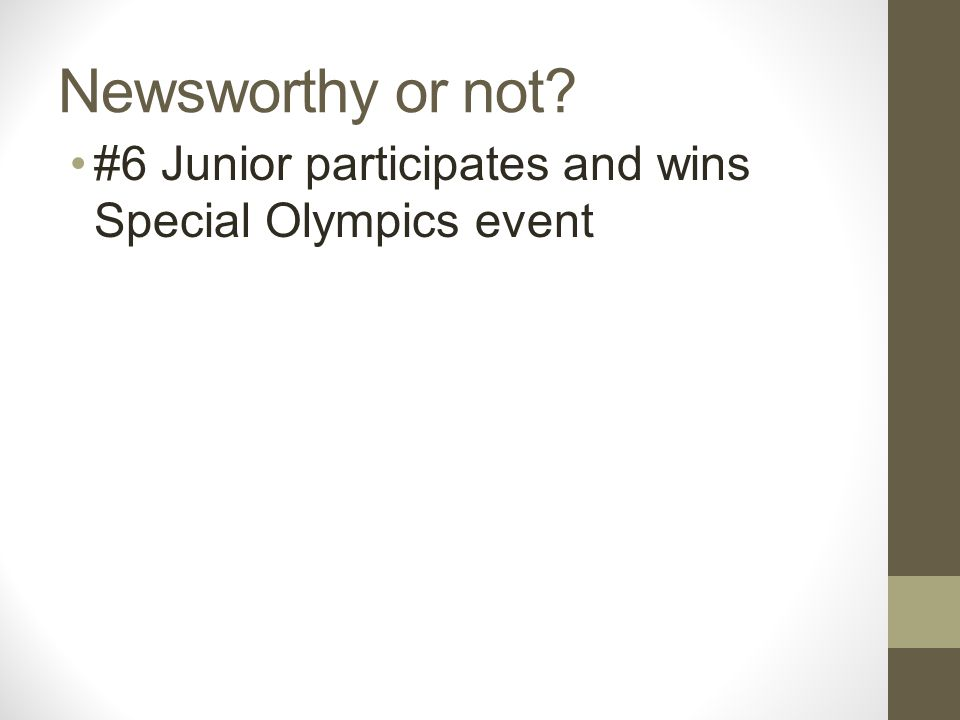 Newsworthy or not? #6 Junior participates and wins Special Olympics event