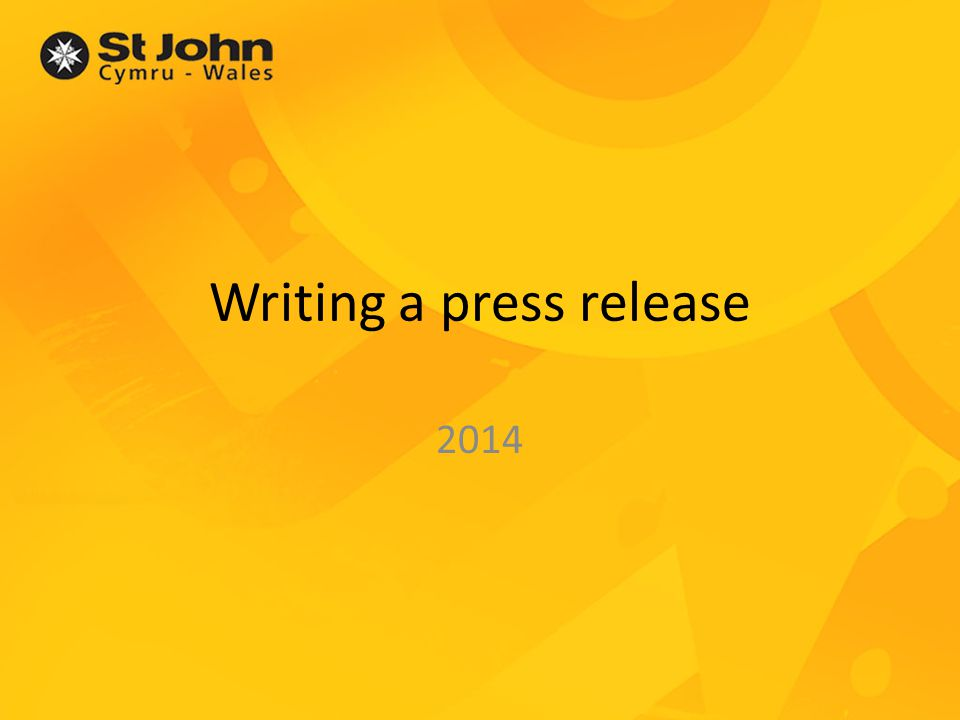 Writing a press release 2014