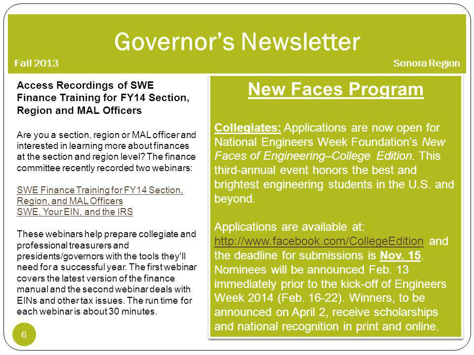 Governors Newsletter Fall 2013 Sonora Region 7 Region B SWEeter Futures Outreach Program Its back to how it started.