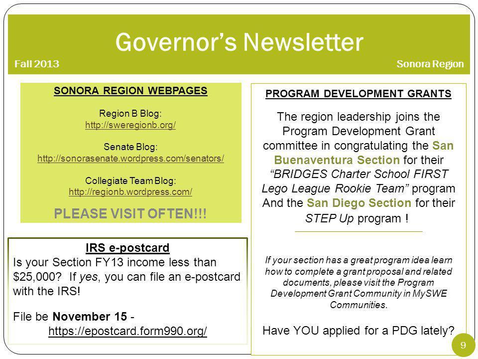 Governors Newsletter Fall 2013Sonora Region SONORA REGION WEBPAGES Region B Blog: http://sweregionb.org/ Senate Blog: http://sonorasenate.wordpress.com/senators/ Collegiate Team Blog: http://regionb.wordpress.com/ PLEASE VISIT OFTEN!!.