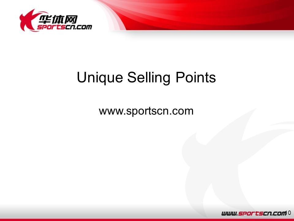 10 Unique Selling Points www.sportscn.com