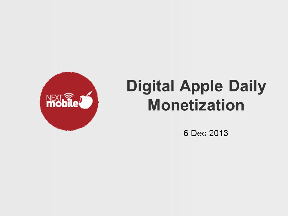 Digital Apple Daily Monetization 6 Dec 2013