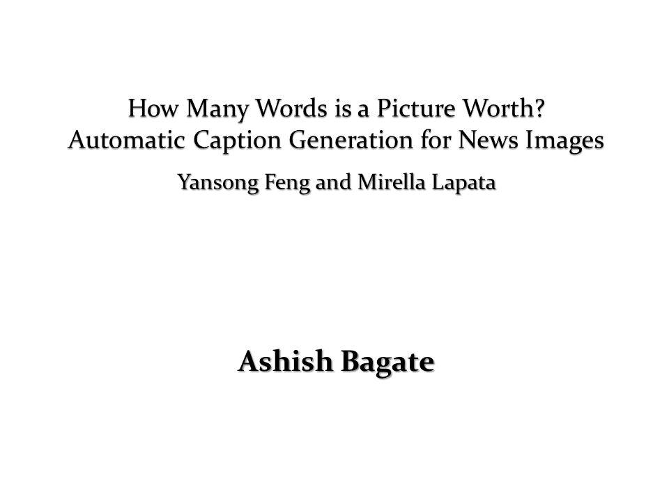 Ashish Bagate Yansong Feng and Mirella Lapata
