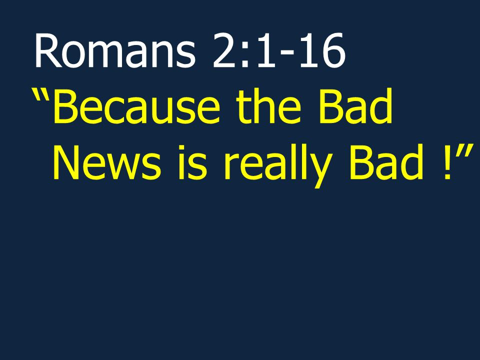 We can escape Gods judgment and Gods wrath only if we trust in Jesus Christ to save us.