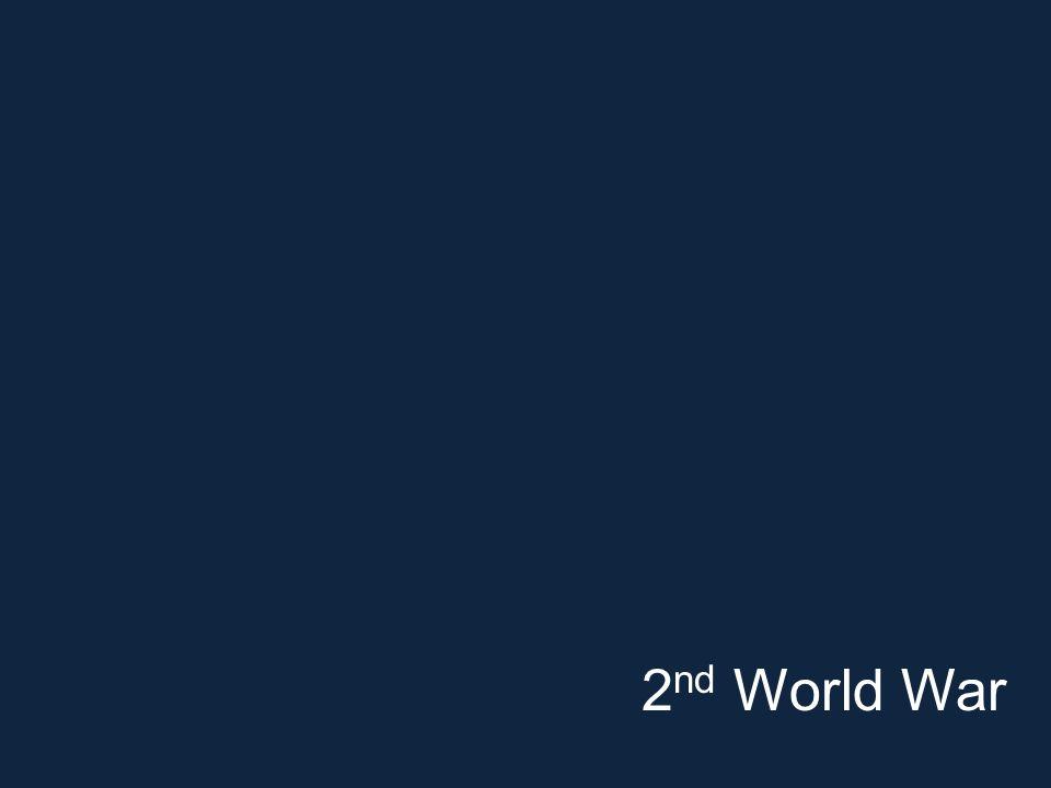 2 nd World War