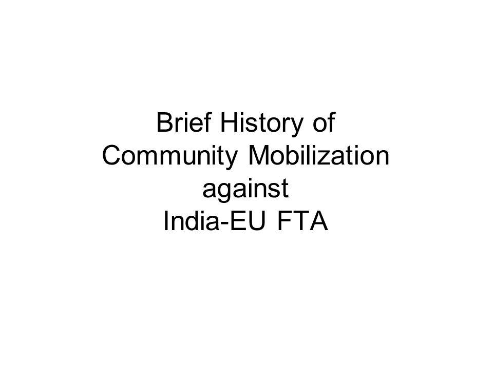 Brief History of Community Mobilization against India-EU FTA