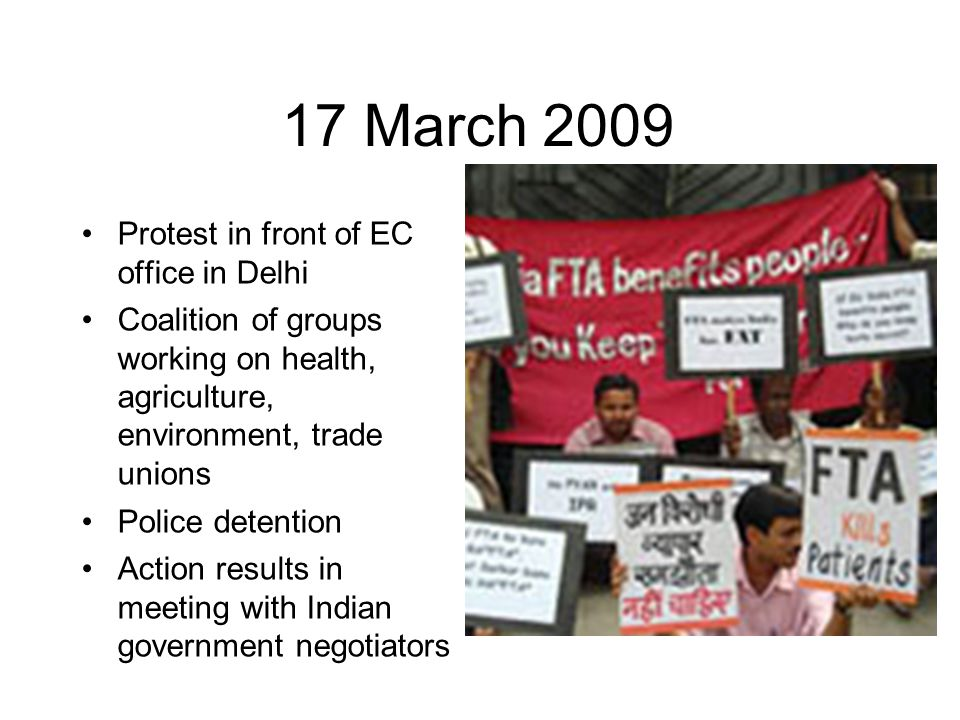 17 March 2009 Protest in front of EC office in Delhi Coalition of groups working on health, agriculture, environment, trade unions Police detention Ac