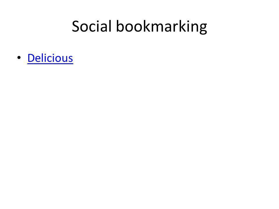 Social bookmarking Delicious