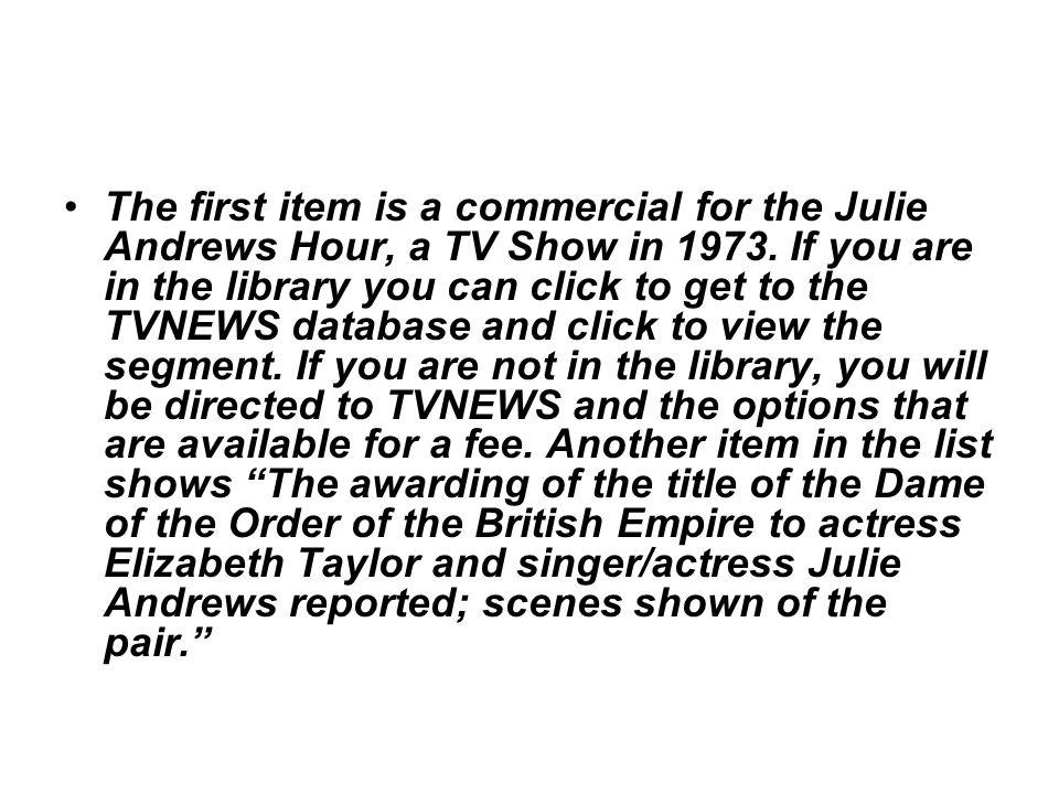 The first item is a commercial for the Julie Andrews Hour, a TV Show in 1973.
