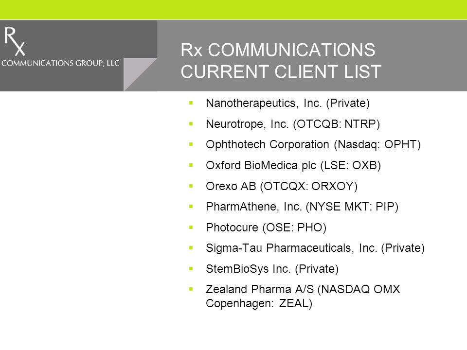 Rx COMMUNICATIONS CURRENT CLIENT LIST Nanotherapeutics, Inc.
