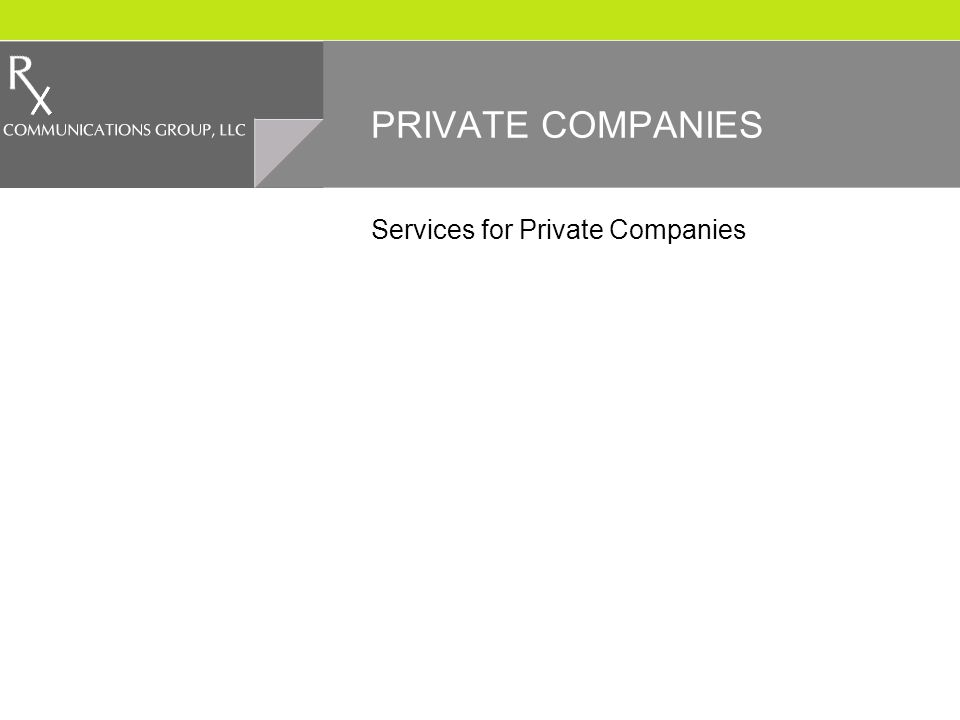 PRIVATE COMPANIES Services for Private Companies