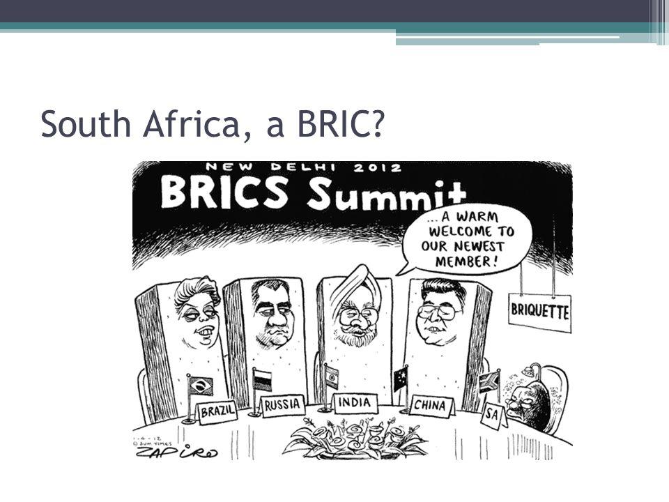 South Africa, a BRIC