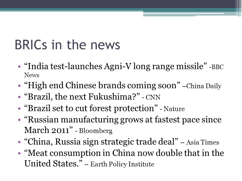 India test-launches Agni-V long range missile - BBC News High end Chinese brands coming soon –China Daily Brazil, the next Fukushima.