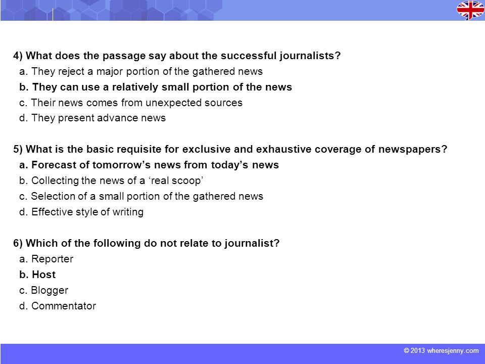 © 2013 wheresjenny.com 4) What does the passage say about the successful journalists.