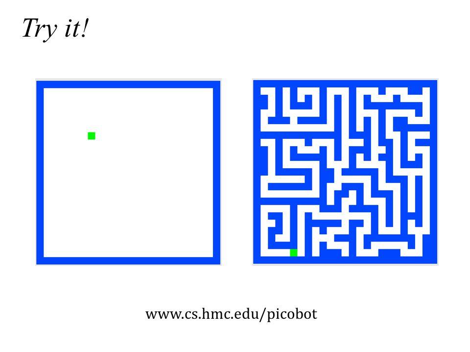 www.cs.hmc.edu/picobot Try it!