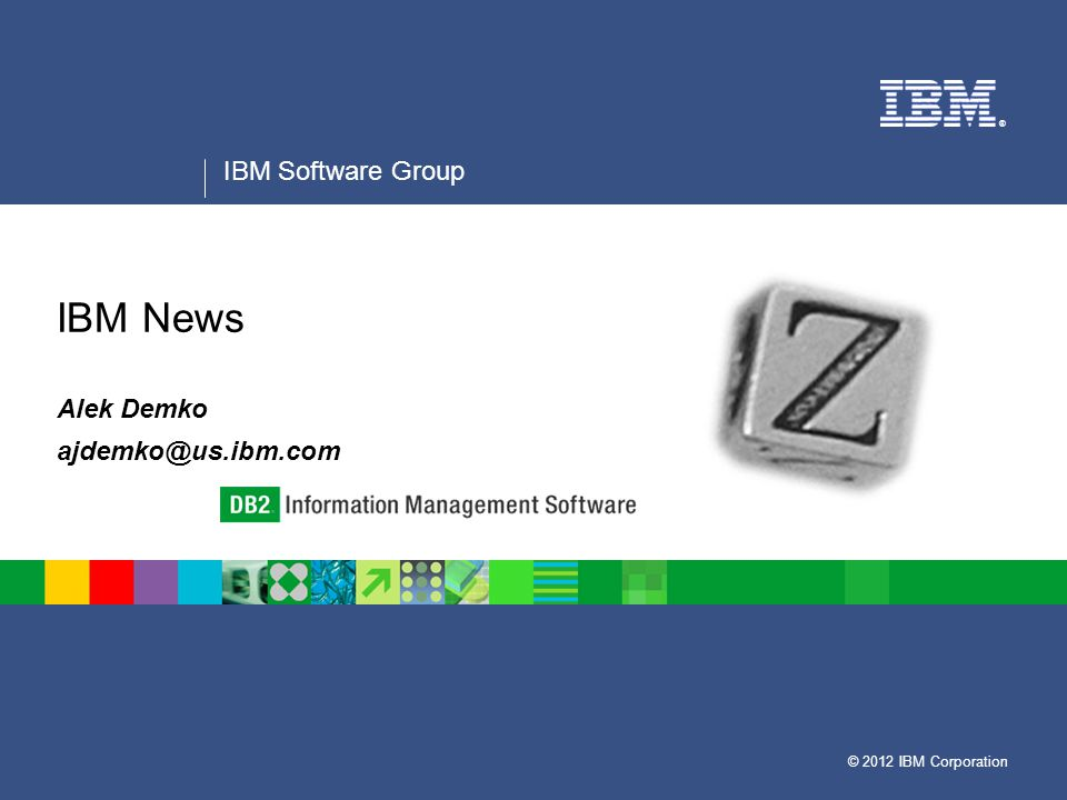 Information Management Software Disclaimer and Trademarks Information contained in this material has not been submitted to any formal IBM review and is distributed on as is basis without any warranty either expressed or implied.