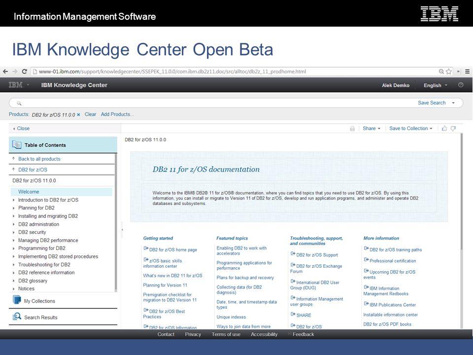 Information Management Software IBM Knowledge Center Open Beta