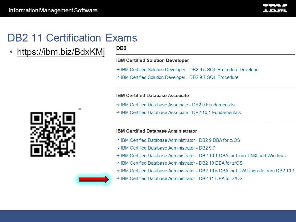 Information Management Software DB2 11 Certification Exams https://ibm.biz/BdxKMj